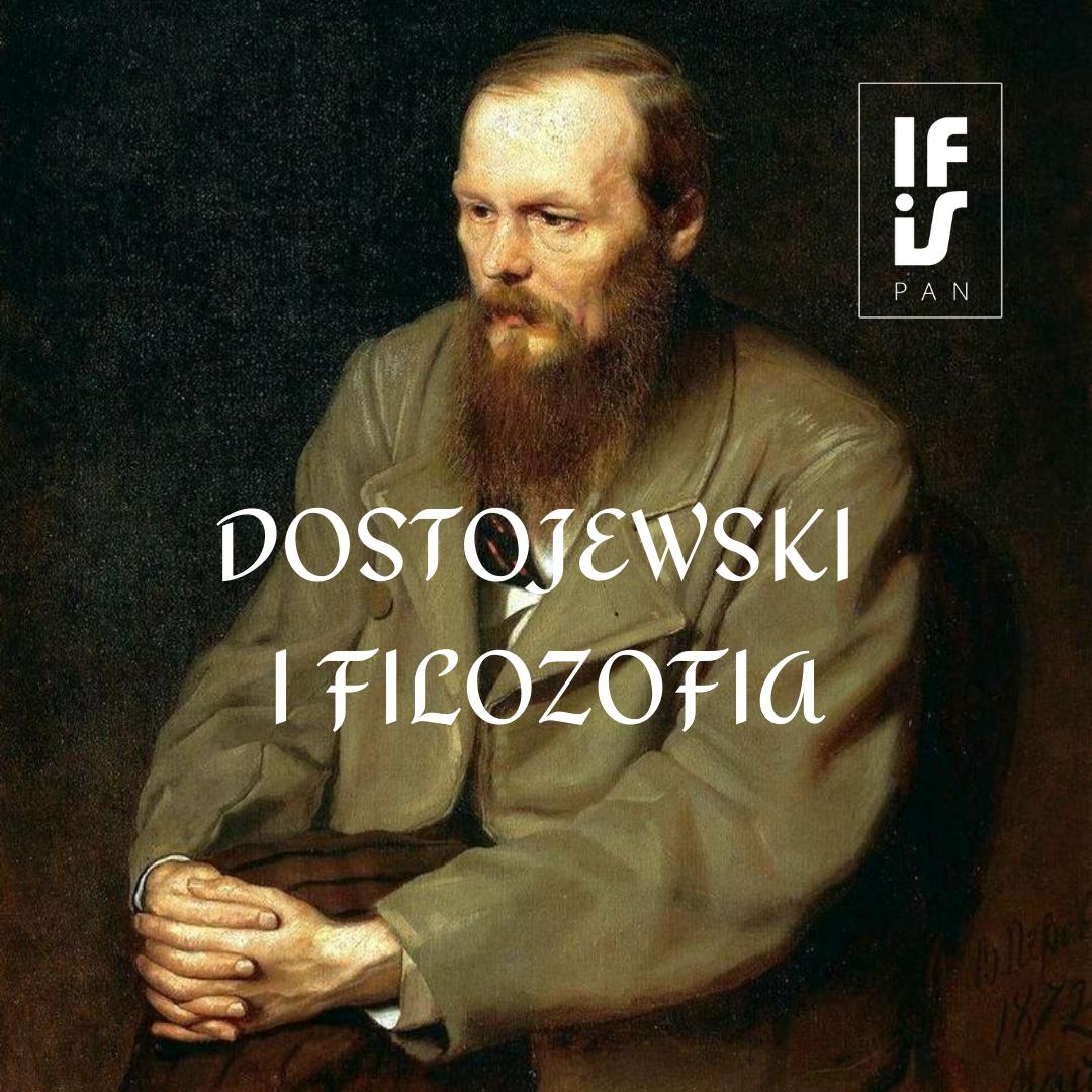Portret Dostojewskiego, logo IFiS, tytuł konferencji